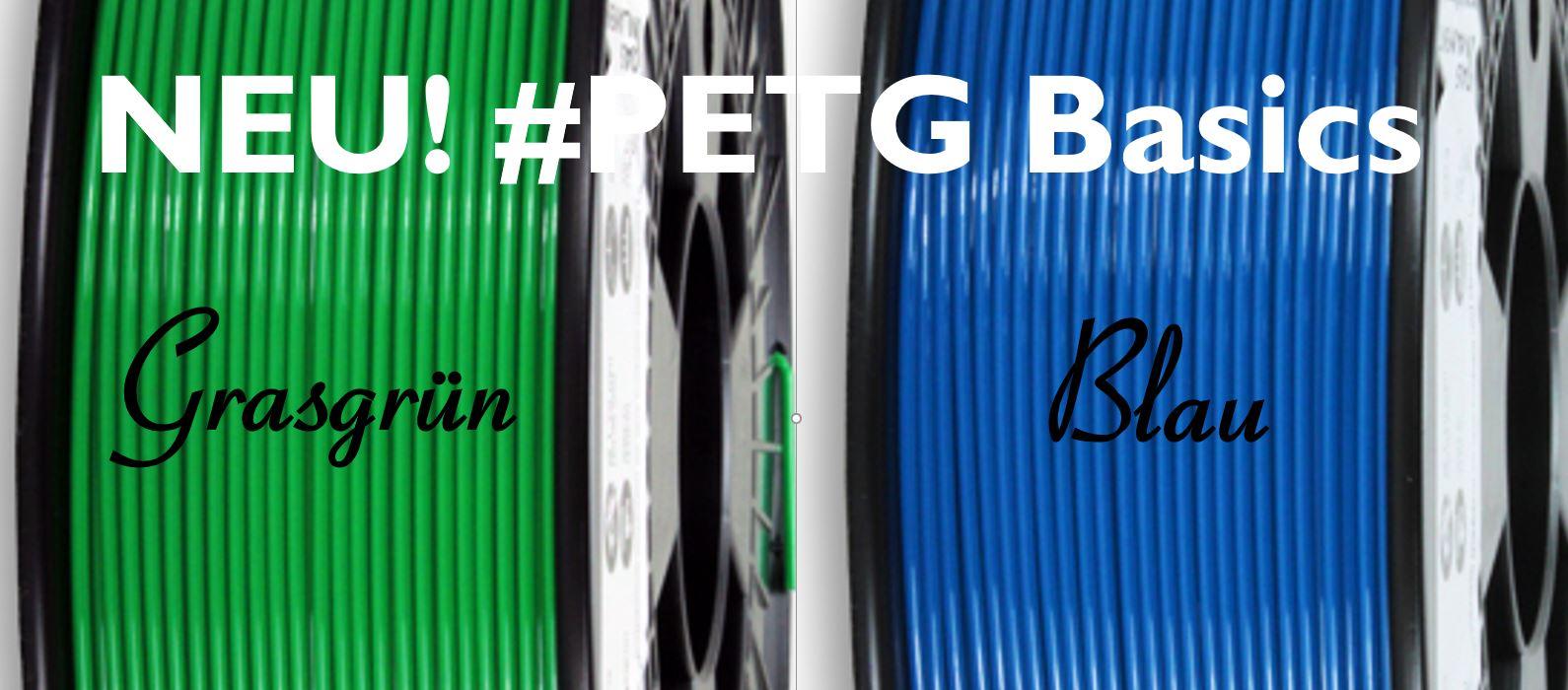 NEU! #PETG Basics